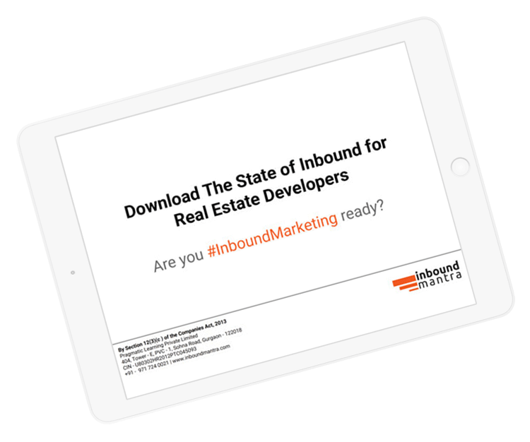 DOWNLOAD THE STATE OF INBOUND FOR REAL ESTATE DEVELOPERS