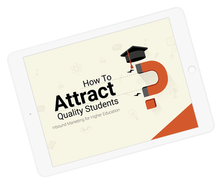 How to Attract Quality Students with  Inbound Marketing?