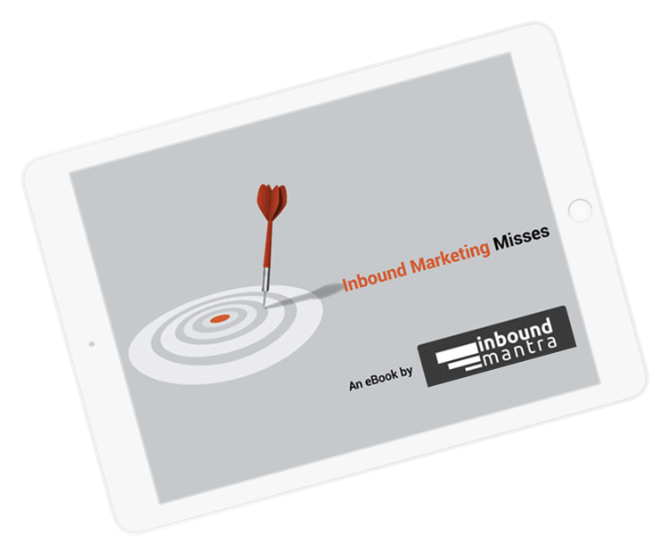 Download our eBook - The Inbound Marketing Misses