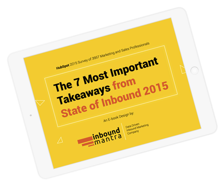 Download 7 Most Important Takeaways from HubSpot's State of Inbound 2015